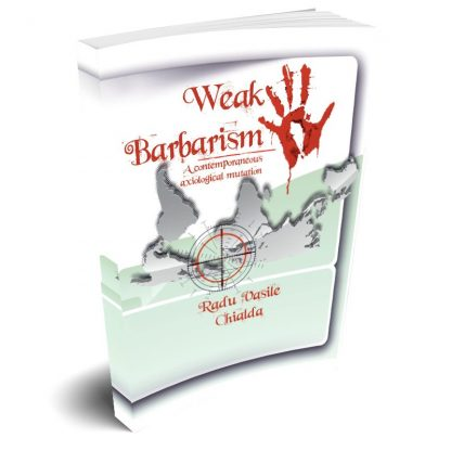 Weak barbarism book by Dr Radu Vasile Chialda